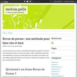 Revue de presse : une méthode pour faire vite et bien - melvin.pells