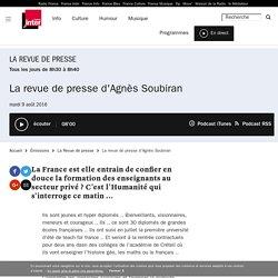 La revue de presse d'Agnès Soubiran du 09 août 2016 - France Inter