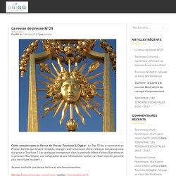 La Revue de Presse Tourisme & Digital n° 29