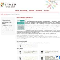 Revue « Questions de Santé Publique » - IReSP