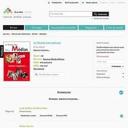 Revue Le Temps des médias 2012/2, Amour toujours…
