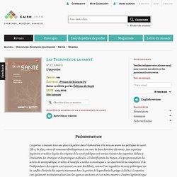 Revue Les Tribunes de la santé 2010/2, L'expertise