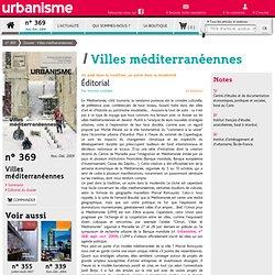 Villes méditerranéennes: un pied dans la tradition, un autre dans la modernité