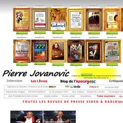 LES REVUES DE PRESSE de PIERRE JOVANOVIC EN VIDEO