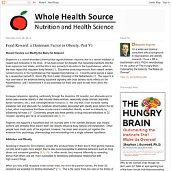 Whole Health Source: Food Reward: a Dominant Factor in Obesity, Part VI