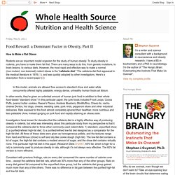 Whole Health Source: Food Reward: a Dominant Factor in Obesity, Part II