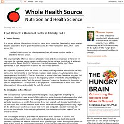 Whole Health Source: Food Reward: a Dominant Factor in Obesity, Part I