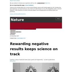 Rewarding negative results keeps science on track
