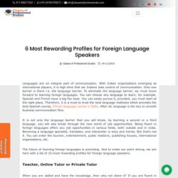 6 Most Rewarding Profiles for Foreign Language Speakers
