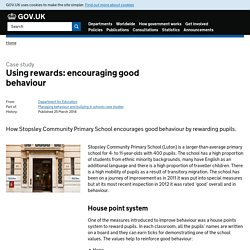 Using rewards: encouraging good behaviour - Case study