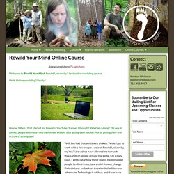 Rewild Your Mind Online Course – ReWild University