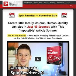 Spin Rewriter 7.0 - Article Spinner with ENL Semantic Spinning - Loved by 100,000+ Members