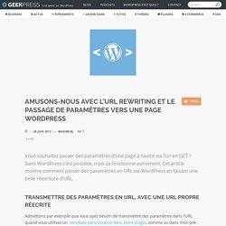 Amusons-nous avec l'URL Rewriting et le passage de paramètres vers une page WordPress