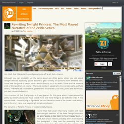 Rewriting Twilight Princess: The Most Flawed Narrative of the Zelda Series