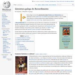 Literatura galega do Rexurdimento - Wikipedia, a enciclopedia libre