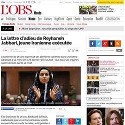 La lettre d'adieu de Reyhaneh Jabbari, jeune Iranienne exécutée - L'Obs
