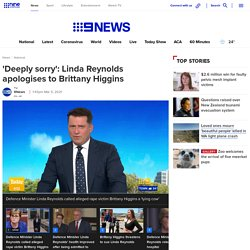 'Deeply sorry': Linda Reynolds apologises to Brittany Higgins