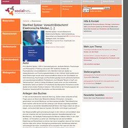 Rezensionen - Manfred Spitzer: Vorsicht Bildschirm! Elektronische Medien, [...]