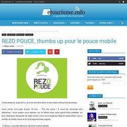 REZO POUCE, thumbs up pour le pouce mobile