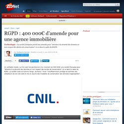 RGPD : 400 000€ d'amende pour une agence immobilière