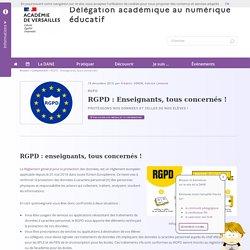 RGPD : Enseignants, tous concernés !