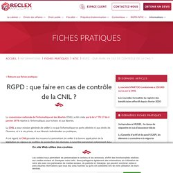 RGPD : que faire en cas de contrôle de la CNIL ?