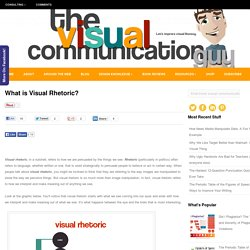 What is Visual Rhetoric? Visual Rhetoric Overview, Definition, and Examples