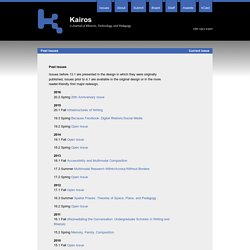 Past Issues - Kairos: A Journal of Rhetoric, Technology, and Pedagogy
