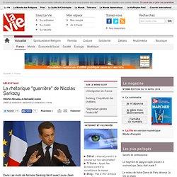"""La rhétorique """"guerrière"""" de Nicolas Sarkozy - France"""