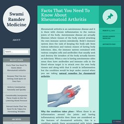 Facts That You Need To Know About Rheumatoid Arthritis