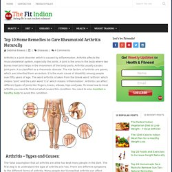 Home Remedies to Cure Rheumatoid Arthritis Naturally