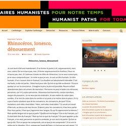Rhinocéros, Ionesco, dénouement