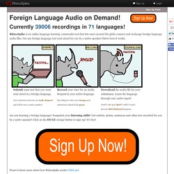RhinoSpike : Foreign Language Audio on Demand!