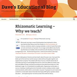 Rhizomatic Learning – Why we teach?