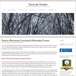 etmooc: Rhizomatic learning in philosophy courses