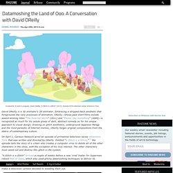 Datamoshing the Land of Ooo