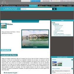Encyclopédie Larousse en ligne - Rhône