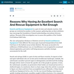 Reasons Why Having An Excellent Search And Rescue Equipment Is Not Enough : rhothetaint — LiveJournal