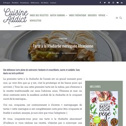 Tarte à la Rhubarbe meringuée Alsacienne - Recette alsacienne