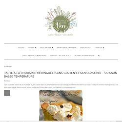 Tarte à la rhubarbe meringuée (sans gluten et sans caséine) - Cuisson basse température