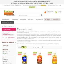 Rhum arrangé - Boutique-Rhum.com