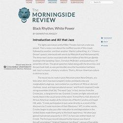 Black Rhythm, White Power – The Morningside Review