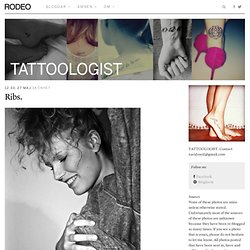 Rib. - Tattoologist | Rodeo Magazine