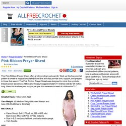 Pink Ribbon Prayer Shawl