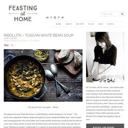 Ribollita - Tuscan White Bean Soup