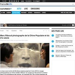 Marc Riboud photographe de la Chine Populaire et du 21e siècle