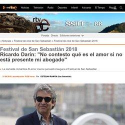 """Ricardo Darín: """"No contesto qué es el amor si no está presente mi abogado"""""""