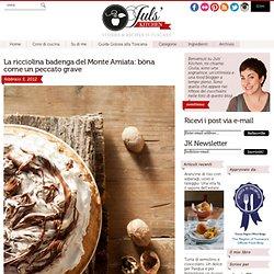 La ricciolina badenga del Monte Amiata con Nutella e meringa