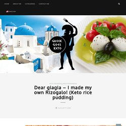 Rice pudding with no rice - Keto Rizogalo by Greek goes Keto