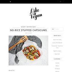No-Rice Stuffed Capsicums – Like A Vegan